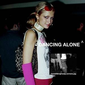 AXWELL  INGROSSO-Dancing Alone Ft. Romans
