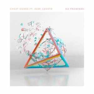 CHEAT CODES FT. DEMI LOVATO-No Promises