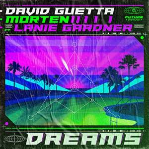 DAVID GUETTA & MORTEN-Dreams