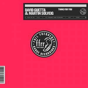 DAVID GUETTA, M. SOLVEIG-Thing For You