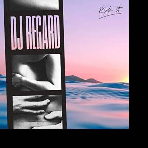 DJ REGARD-Ride It