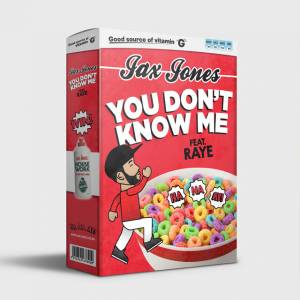 JAX JONES FT RAYE-You Dont Know Me