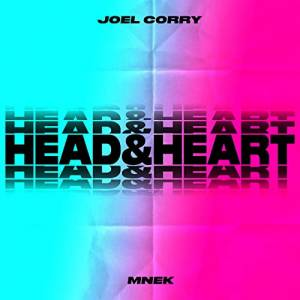 JOEL CORRY FT. MNEK-Head & Heart