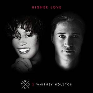 KYGO & WHITNEY HOUSTON-Higher Love