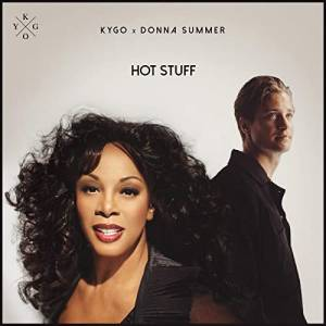 KYGO X DONNA SUMMER-Hot Stuff
