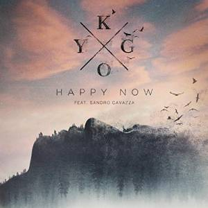 KYGO FT. SANDRO CAVAZZA-Happy Now