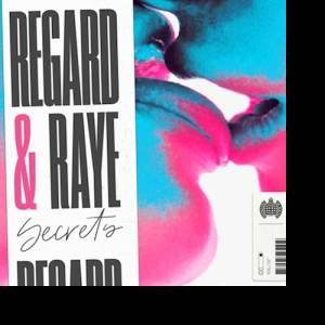 REGARD & RAYE-Secrets