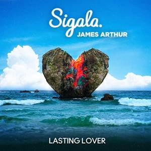 SIGALA & JAMES ARTHUR-Lasting Lover