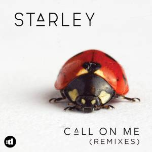 STARLEY-Call On Me