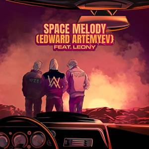 VIZE, ALAN WALKER FT. LéONY-Space Melody
