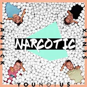 YOUNOTUS & JANIECK & SENEX-Narcotic